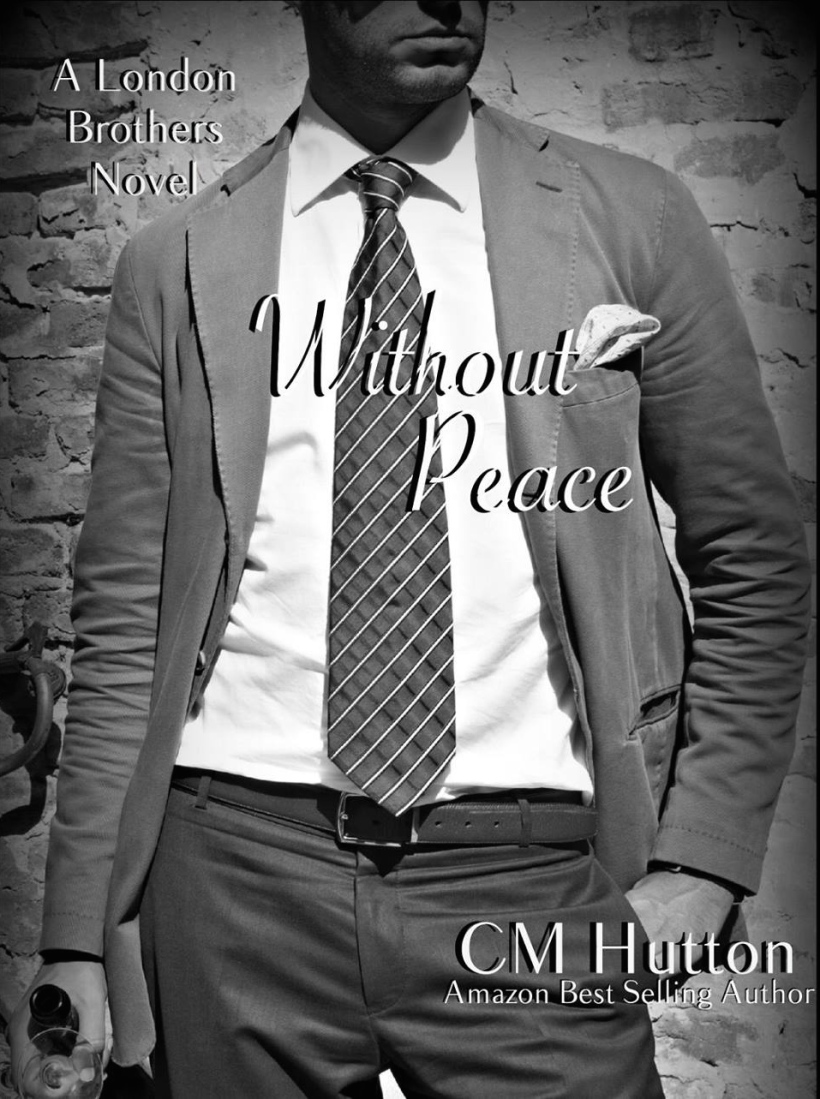 CMHutton-WithoutPeace(LondonBrothers, Book3)